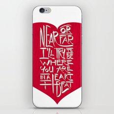 In a Heartbeat iPhone & iPod Skin