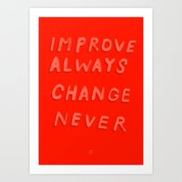 DON'T EVER CHANGE Art Print