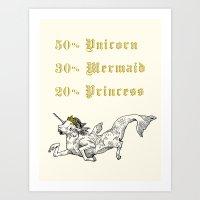 50% Unicorn, 30% Mermaid… Art Print