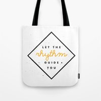 Let The Rhythm Guide You Tote Bag