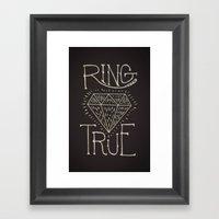 Ring True Framed Art Print