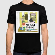My cat thinks I am his pet Mens Fitted Tee Black SMALL