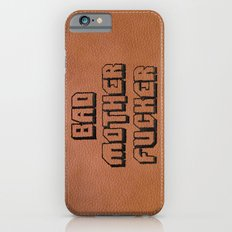 Bad Motherfucker IPhone … iPhone 6 Slim Case