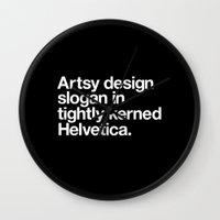 Artsy Design Slogan In T… Wall Clock