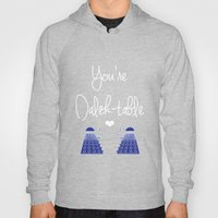 You're Dalek-table Doctor who Hoody