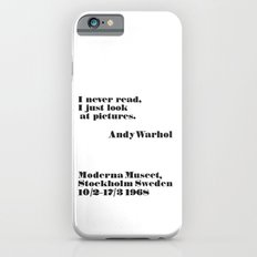 WARHOL: I never read, I just look the pictures iPhone 6s Slim Case