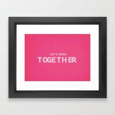 Let's kern together Framed Art Print