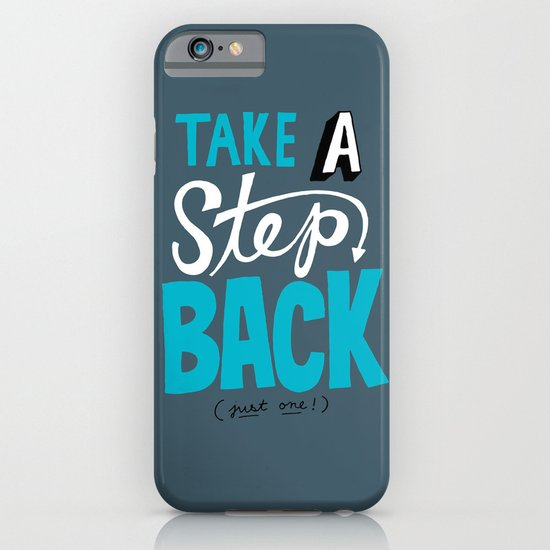 Take a Step Back iPhone & iPod Case