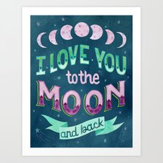 I Love You To The Moon A… Art Print