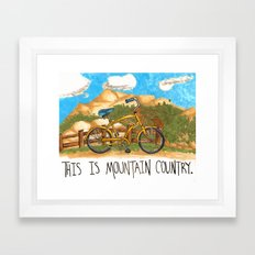 You're in the mountain country, son. Framed Art Print