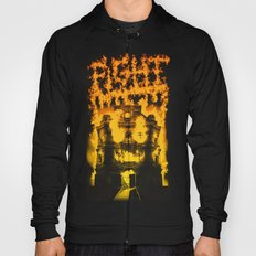 Fight with fire Hoody