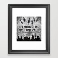 Six Of Crows - No Mourne… Framed Art Print