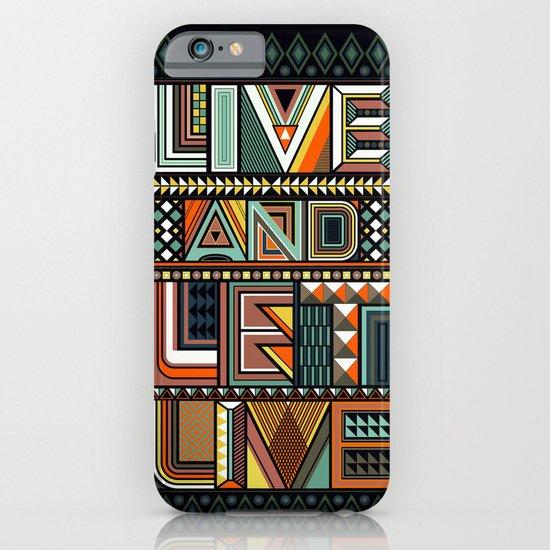 LIVE & LET LIVE iPhone & iPod Case