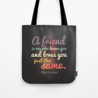 Friendship | Elbert Hubb… Tote Bag