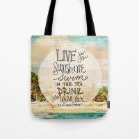 Live In The Sunshine - P… Tote Bag
