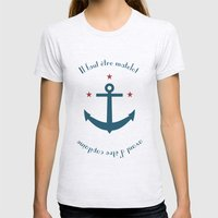 Sailor before Captain Womens Fitted Tee Ash Grey SMALL