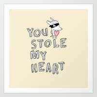 You stole my heart Art Print