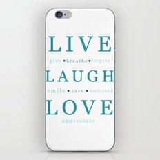 Live Laugh Love iPhone & iPod Skin