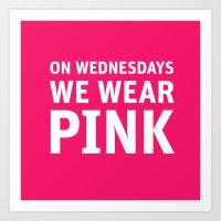 Mean Girls #11 – Pink Wednesday Art Print