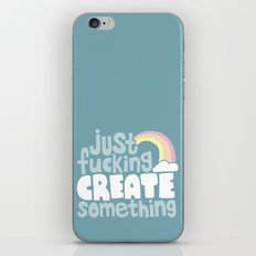 Just Fucking Create Some… iPhone & iPod Skin