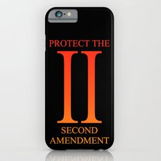 Protect the Second Amendment iPhone 6s Slim Case