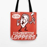 Lumberton Loppers Tote Bag