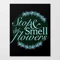 Belle Fleur- Stop & Smell the Flowers Canvas Print