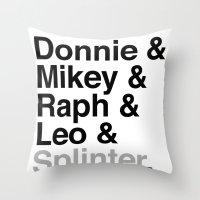 One big mutant family: Donnie & Mikey & Raph & Leo & Splinter Throw Pillow