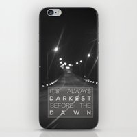 It's Always Darkest Befo… iPhone & iPod Skin