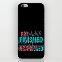Art Is Never Finished On… iPhone & iPod Skin