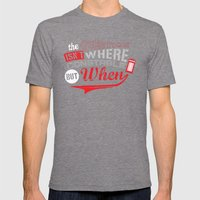 The Question isn't Where, but When! Mens Fitted Tee Tri-Grey SMALL
