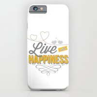 Live With Happiness iPhone 6 Slim Case