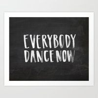 Everybody Dance Now Chalkboard Art Print