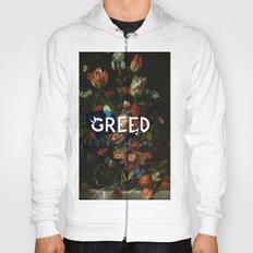 Greed Hoody