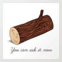 You Can Ask It Now (The Log Lady's Log) Art Print