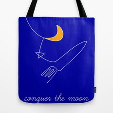 Keep your dreams alive, Conquer The Moon! Tote Bag