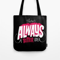 Better Idea Tote Bag