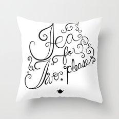 tea for two, please Throw Pillow