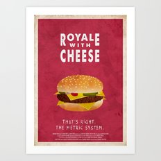 Pulp Fiction - royale with cheese Art Print