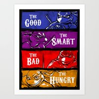 The Good, The Smart, The… Art Print