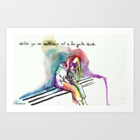 Whether You Are Worthles… Art Print