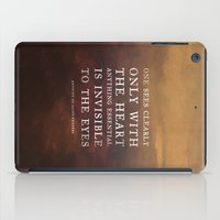 I. Anything essential is invisible to the eyes. iPad Case