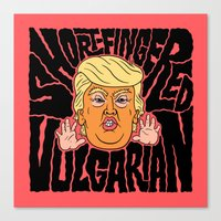 Short-Fingered Vulgarian Canvas Print