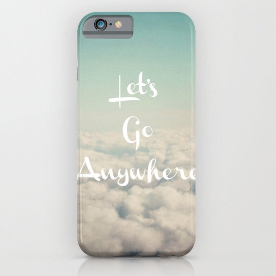 Let's Go Anywhere iPhone & iPod Case