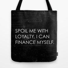 Spoil Me Tote Bag