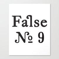 False No. 9 Canvas Print
