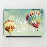 Fly Away with Me iPad Case