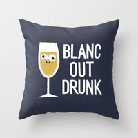 And The Next Thing Vino… Throw Pillow