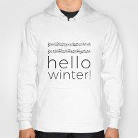 Hello winter! (white) Hoody