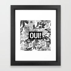 OUI Framed Art Print